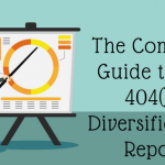 The Complete Guide to the 404(c) Diversification Report